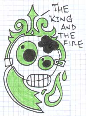 The King And The Fire
